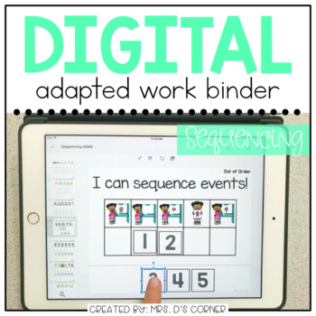 DIGITAL Adapted Work Binder ( Sequencing )