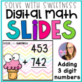 DIGITAL Adding Three Digit Numbers Practice - Distance Learning