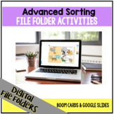 DIGITAL Advanced Sorting File Folder Activities