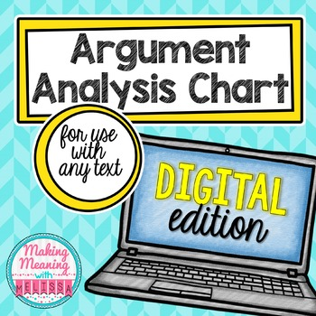DIGITAL Argument Analysis Chart for any Text - Middle and High School