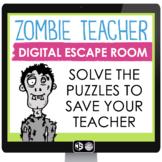 DIGITAL ESCAPE ROOM ZOMBIE TEACHER   GOOGLE DISTANCE LEARNING