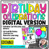 DIGITAL BIRTHDAY CELEBRATIONS | Distance Learning | EDITABLE