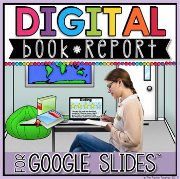 DIGITAL BOOK REPORT IN GOOGLE SLIDES™ | DISTANCE LEARNING