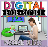 DIGITAL BOOK REPORT IN GOOGLE SLIDES™