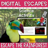 DIGITAL ESCAPE ROOM: Escape the Rainforest - Science