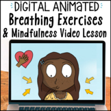 Digital Mindfulness Breathing Exercises & Video SEL Lesson