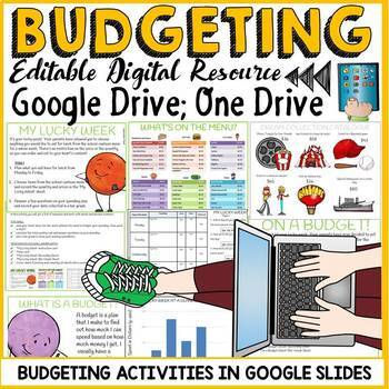 DIGITAL BUDGETING: FINANCIAL LITERACY: GOOGLE DRIVE:GOOGLE SLIDES (EDITABLE)