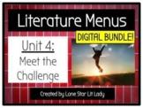 DIGITAL BUNDLE: Meet the Challenge Literature Menus (Unit 4)