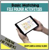 DIGITAL Basic Matching File Folder Activities