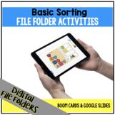 DIGITAL Basic Sorting File Folder Activities