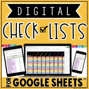 DIGITAL CHECK LISTS FOR GOOGLE SHEETS™
