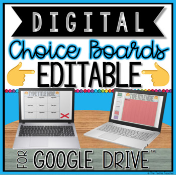 DIGITAL EDITABLE CHOICE BOARDS FOR GOOGLE DRIVE™