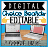 DIGITAL EDITABLE CHOICE BOARDS FOR GOOGLE DRIVE™  | DISTANCE LEARNING
