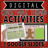 DIGITAL CHRISTMAS THEMED ACTIVITIES IN GOOGLE SLIDES™