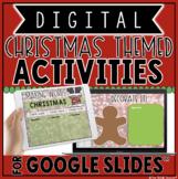 DIGITAL CHRISTMAS THEMED ACTIVITIES IN GOOGLE SLIDES™