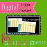 DIGITAL Checklist AND Gradebook for GOOGLE Sheets
