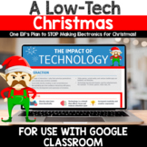 DIGITAL Christmas Opinion Writing: A Low-Tech Christmas for Google Classroom