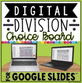 DIGITAL DIVISION CHOICE BOARD IN GOOGLE SLIDES™
