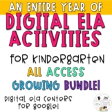DIGITAL ELA KINDERGARTEN ACTIVITIES FOR THE ENTIRE YEAR - GOOGLE