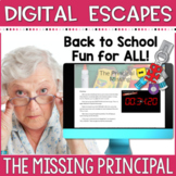 DIGITAL ESCAPE ROOM: Back to School - The Missing Principal Math and Literacy