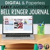 DIGITAL Early American History Bell Ringer Journal for Ent