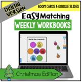 DIGITAL Easy Matching Weekly Workbooks - Christmas Edition