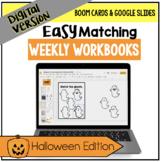 DIGITAL Easy Matching Weekly Workbooks - Halloween Edition