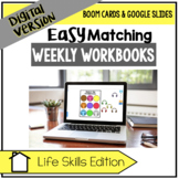 DIGITAL Easy Matching Weekly Workbooks - Life Skills Edition