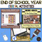 DIGITAL End of School Year Activities for Middle School
