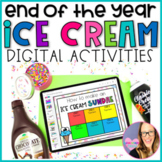 DIGITAL End of the Year Ice Cream Activities - Distance Learning