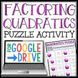 DIGITAL FACTORING QUADRATICS ACTIVITY: GOOGLE DRIVE