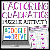 DIGITAL FACTORING QUADRATICS ACTIVITY: GOOGLE DRIVE