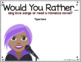 """DIGITAL FEBRUARY THEMED """"Would You Rather..."""" JOURNAL IN GOOGLE SLIDES™"""