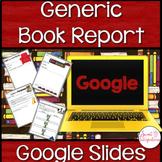 DIGITAL GENERIC BOOK REPORT: Editable Google Slides™ | Dis