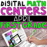 DIGITAL FIRST GRADE APRIL MATH CENTERS
