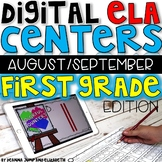 DIGITAL FIRST GRADE ELA CENTERS AUGUST/SEPTEMBER
