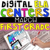DIGITAL FIRST GRADE ELA CENTERS MARCH