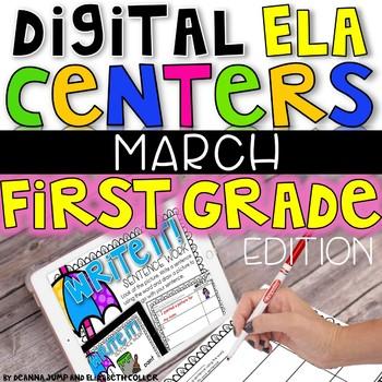 DIGITAL FIRST GRADE ELA CENTERS MARCH