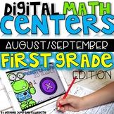 DIGITAL FIRST GRADE MATH CENTERS AUGUST/SEPTEMBER
