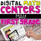 DIGITAL FIRST GRADE MAY MATH CENTERS