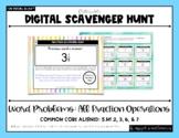 DIGITAL Fraction Scavenger Hunt #17: All Fraction Operations {Word Problems}