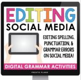 DIGITAL GRAMMAR BELL-RINGERS: EDITING SOCIAL MEDIA