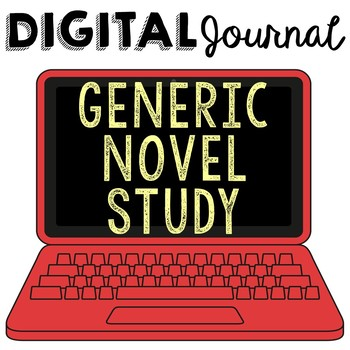 DIGITAL Generic Novel Study Journal for ANY Book, Use with Google Drive