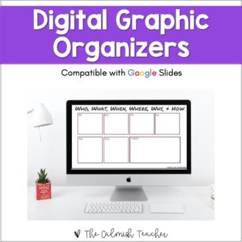 DIGITAL Graphic Organizers (Google Classroom Compatible)