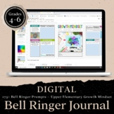 DIGITAL Growth Mindset Bell RingerJournal for School Year: 4-6 DISTANCE LEARNING