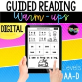 DIGITAL Guided Reading Warm-ups Levels AA-D   Distance Learning