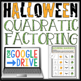 DIGITAL HALLOWEEN FACTORING QUADRATICS ACTIVITY: GOOGLE DRIVE
