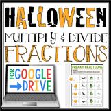 DIGITAL HALLOWEEN MULTIPLY AND DIVIDE FRACTIONS:  GOOGLE DRIVE