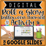 DIGITAL HALLOWEEN ROLL A STORY ACTIVITY IN GOOGLE SLIDES™