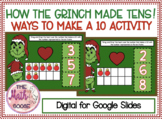 DIGITAL How the Grinch Made Tens  - Ways to Make A Ten For